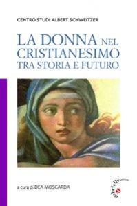 Copertina di 'La donna nel cristianesimo'