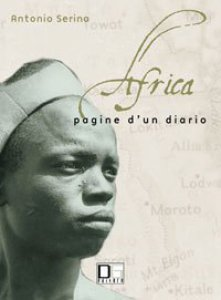 Copertina di 'Africa. Pagine di un diario. Conoscersi per una integrazione multietnica e multiculturale'
