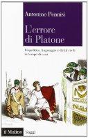 L' errore di Platone - Antonino Pennisi