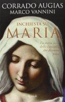 Inchiesta su Maria - Corrado Augias, Marco Vannini