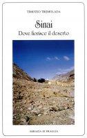 Sinai, dove fiorisce il deserto - Timoteo Tremolada