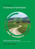 Cammino di sant' Antonio - Anna Schievano