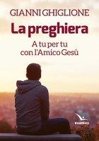La preghiera - Gianni Ghiglione
