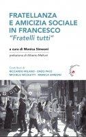 """La fratellanza e l'amicizia sociale in Francesco. """"Fratelli tutti"""""""
