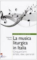La musica liturgica in Italia - Parisi Antonio