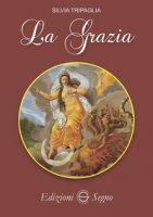 La Grazia - Tripaglia Silvia