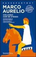 Colloquio con se stesso - Marco Aurelio