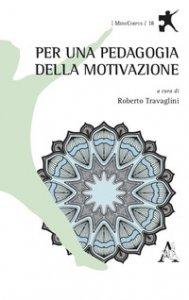Copertina di 'Per una pedagogia della motivazione'