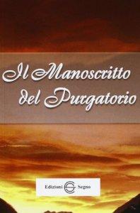 Copertina di 'Il manoscritto del purgatorio'