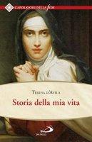 Storia della mia vita - Teresa d'Avila (santa)