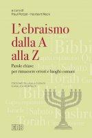 L'ebraismo dalla A alla Z - Paul Petzel, Norbert Reck