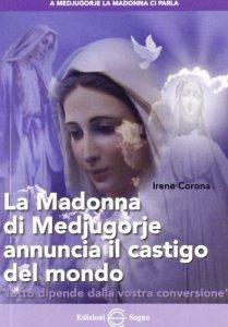 Copertina di 'La Madonna di Medjugorje annuncia il castigo del mondo'