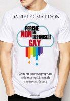 Perché non mi definisco gay - Daniel C. Mattson