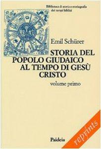 Copertina di 'Storia del popolo giudaico al tempo di Gesù Cristo (175 a. C.-135 d. C.)'