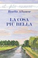 cosa più bella. (La) - Rosetta Albanese