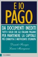 E io pago - Daniele Frongia, Laura Maragnani