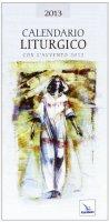 Calendario liturgico 2013 - Autori vari