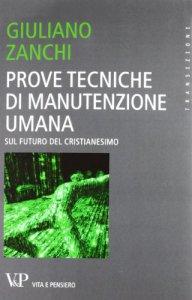 Copertina di 'Prove tecniche di manutenzione umana'