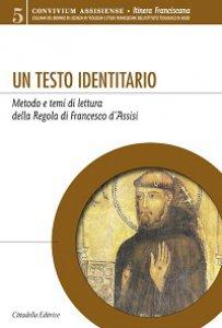 Copertina di 'Un testo identitario'