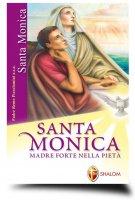 Santa Monica. Madre forte nella pietà - Piccolomini Remo