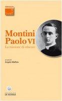 La missione di educare - Paolo VI