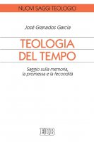 Teologia del tempo - José Granados Garcia