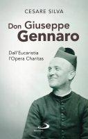 Don Giuseppe Gennaro - Cesare Silva