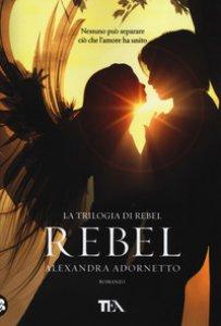 Copertina di 'Rebel'