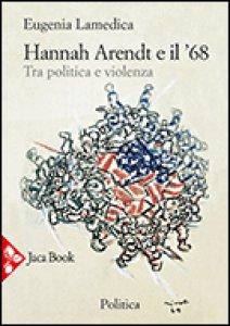 Copertina di 'Hannah Arendt e il 68'