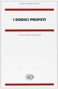 Copertina di 'I dodici profeti'