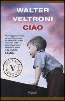Ciao - Veltroni Walter