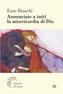 Copertina di 'Annunciate a tutti la misericordia di Dio.'