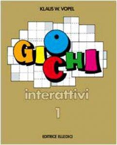 Copertina di 'Giochi interattivi. Vol. 1'