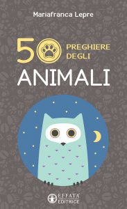 Copertina di '50 preghiere degli animali'