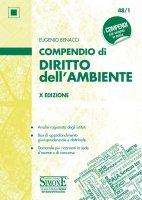 Compendio di Diritto dell'Ambiente - Eugenio Benacci
