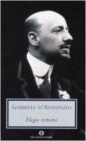 Elegie romane - D'Annunzio Gabriele