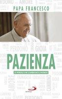 Pazienza - Francesco (Jorge Mario Bergoglio)