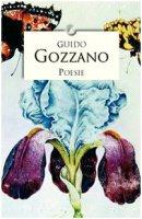 Poesie - Gozzano Guido