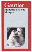 Mademoiselle de Maupin - Gautier Théophile