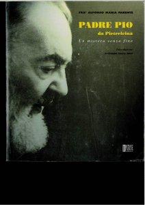 Copertina di 'Padre Pio da Pietrelcina. Un mistero senza fine'