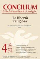 Concilium 4-2016: La libertà religiosa - Thierry-Marie Courau, Mile Babic, João Vila-Chã