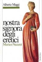 Immagine di 'Nostra signora degli eretici'