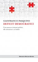 Deficit democratici - Gianfranco Pasquino