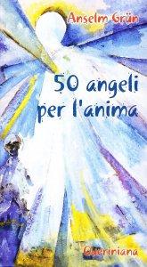 Copertina di 'Cinquanta angeli per l'anima'
