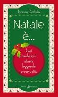 Natale è... - Bortolin Lorenzo