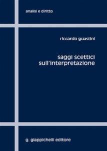 Copertina di 'Saggi scettici sull'interpretazione'