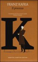 Il processo. Ediz. integrale - Kafka Franz