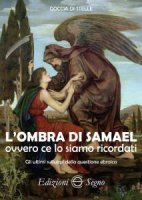 L' ombra di Samael ovvero ce lo siamo ricordati - Goccia di Stelle