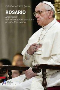 Copertina di 'Rosario. Meditazioni dalla Gaudete et exsultate di papa Francesco'
