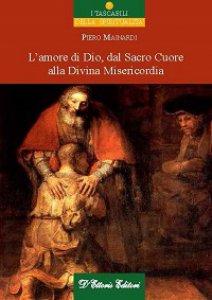 Copertina di 'Amore di Dio, dal Sacro Cuore alla Divina Misericordia. (L')'